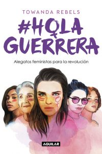 Hola Guerrera - Towanda Revels